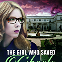 Review: The Girl Who Saved Ghosts(The Unbelievables #2) by K.C. Tansley